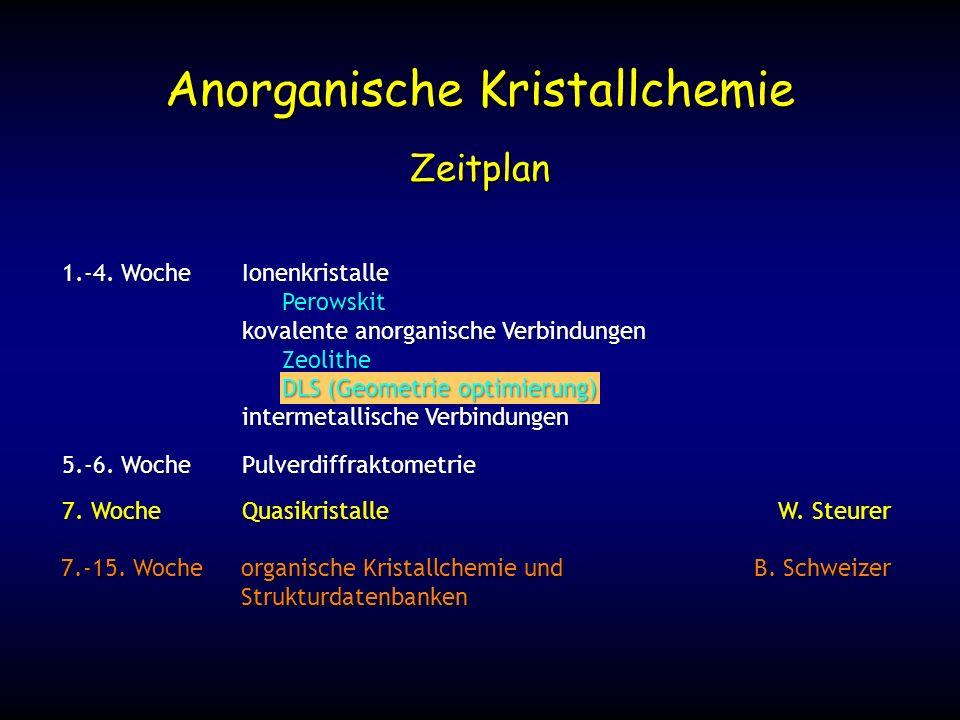 7. WocheQuasikristalleW. Steurer Zeitplan 1.-4.