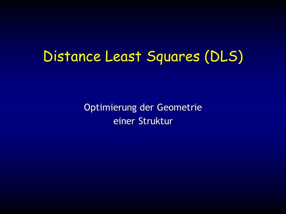 Distance Least Squares (DLS) Optimierung der Geometrie einer Struktur