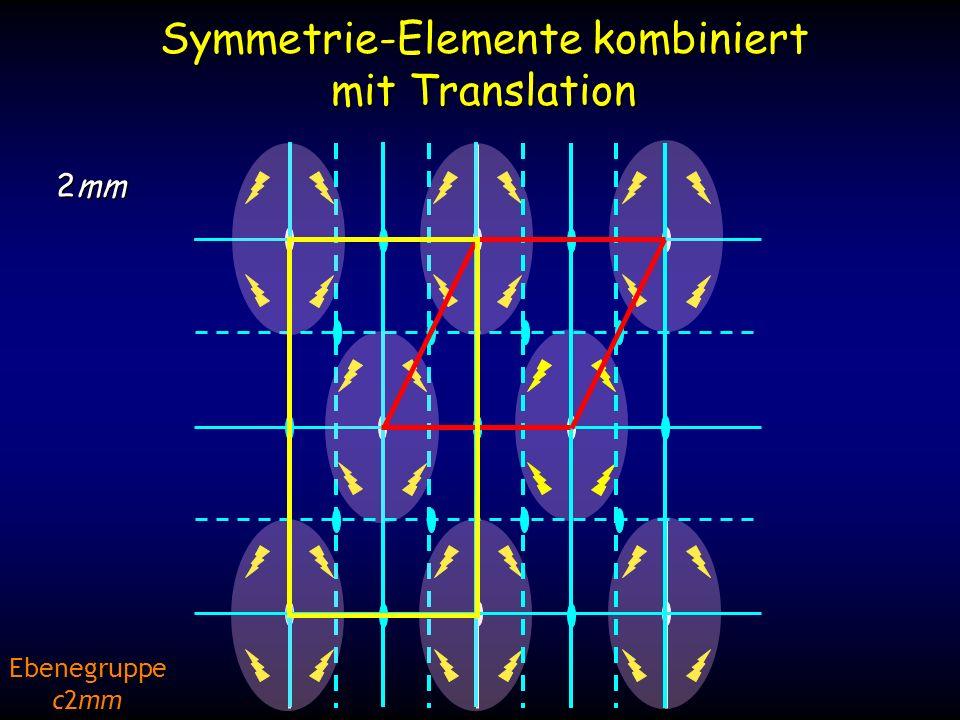 Symmetrie-Elemente kombiniert mit Translation 2mm Ebenegruppe c2mm