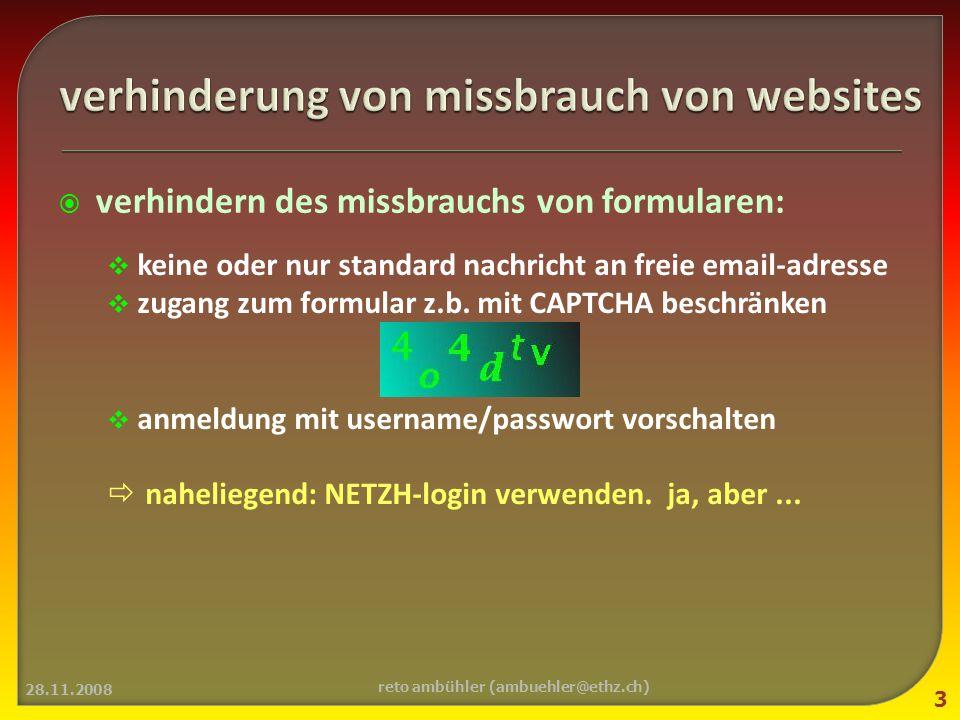 verhindern des missbrauchs von formularen: keine oder nur standard nachricht an freie email-adresse zugang zum formular z.b.