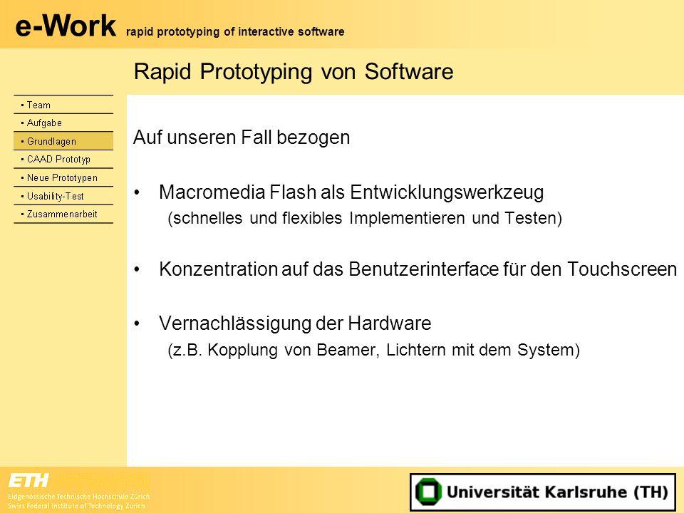 e-Work rapid prototyping of interactive software Rapid Prototyping von Software Auf unseren Fall bezogen Macromedia Flash als Entwicklungswerkzeug (sc