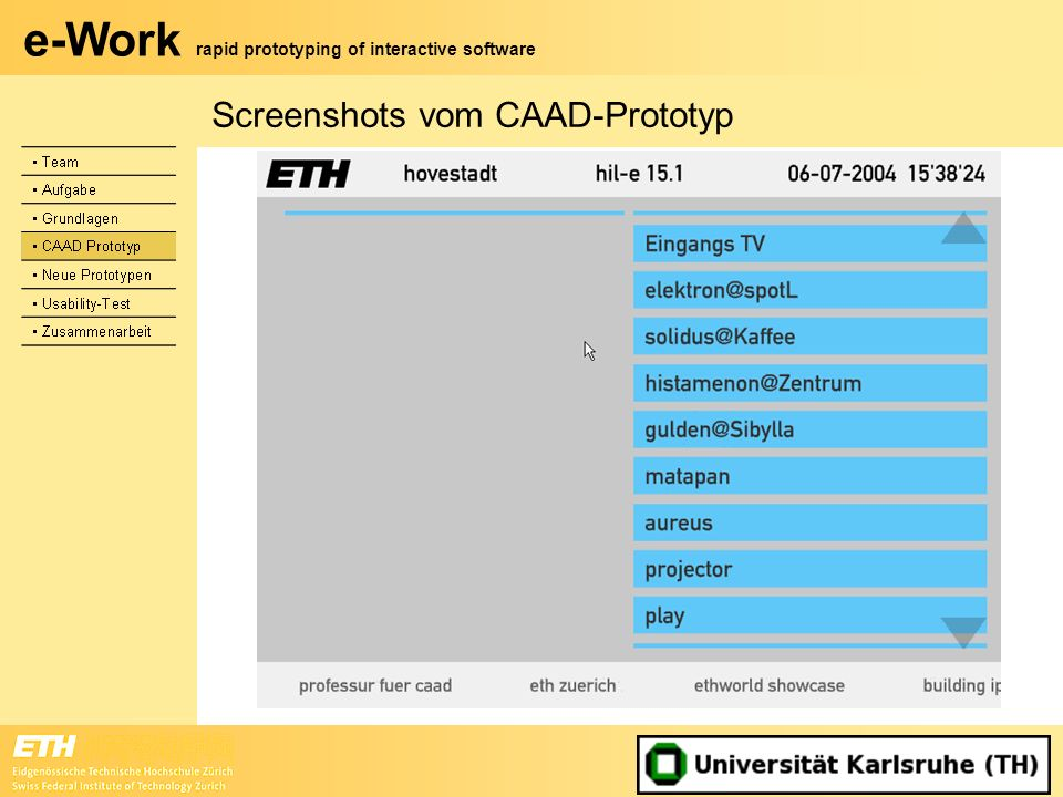 e-Work rapid prototyping of interactive software Screenshots vom CAAD-Prototyp