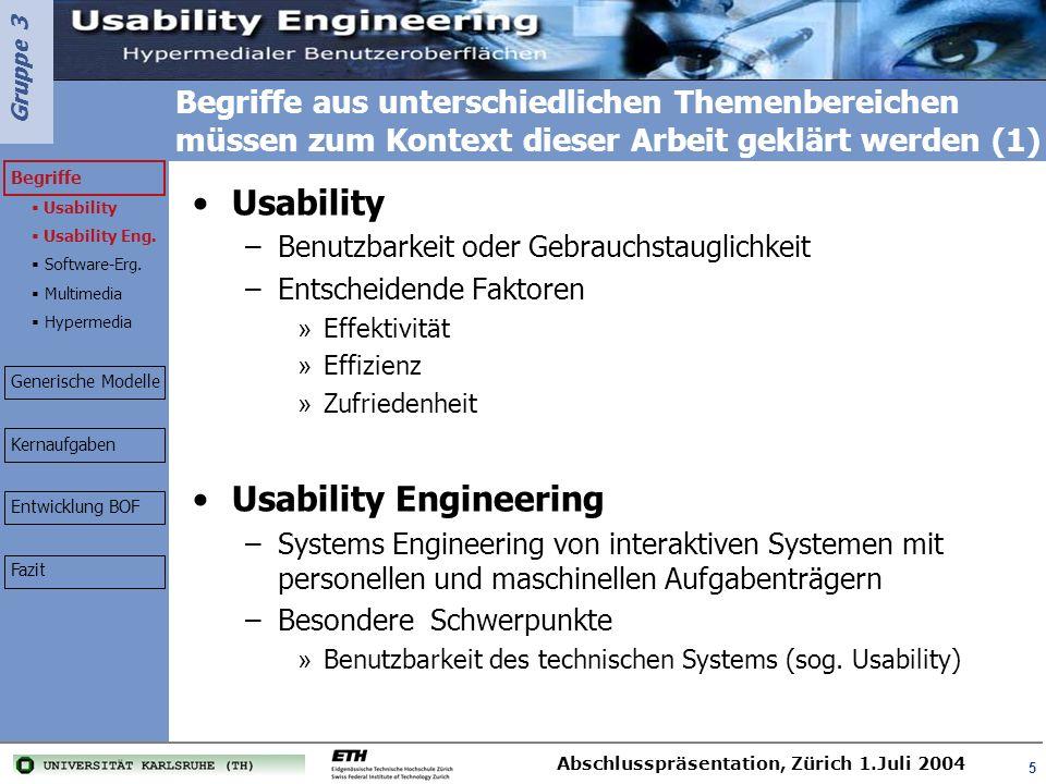 Gruppe 3 Abschlusspräsentation, Zürich 1.Juli 2004 36 http://www.stud.uni-karlsruhe.de/~uzjf