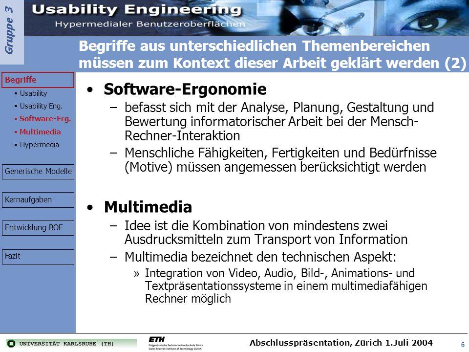 Gruppe 3 Abschlusspräsentation, Zürich 1.Juli 2004 17 Interaktionsdesign beinhaltet die Gestaltung der Interaktivität und Informationsdarbietung Interaktion: Kommunikation bzw.