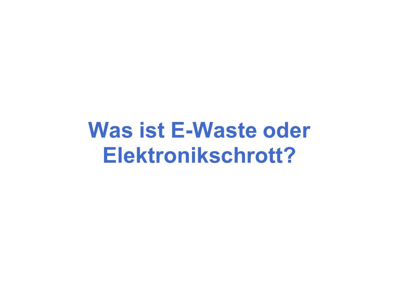 Was ist E-Waste oder Elektronikschrott?