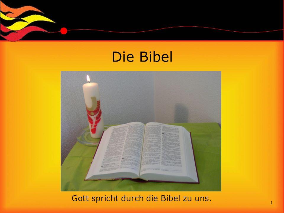 Die Bibel 1 Gott spricht durch die Bibel zu uns.