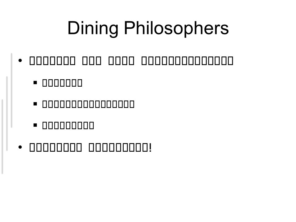 Dining Philosophers Locking mit JCSP implementieren Monitor ReaderWriterLock Semaphore Vorsicht Deadlocks !