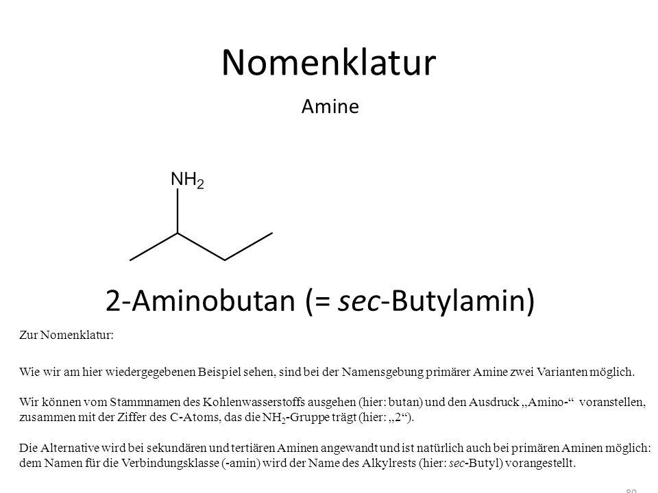 Nomenklatur Zur Nomenklatur: Wie wir am hier wiedergegebenen Beispiel sehen, sind bei der Namensgebung primärer Amine zwei Varianten möglich. Wir könn