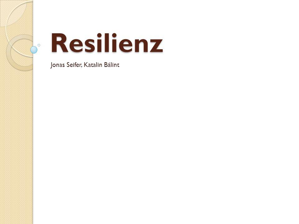 Resilienz Jonas Seifer, Katalin Bálint