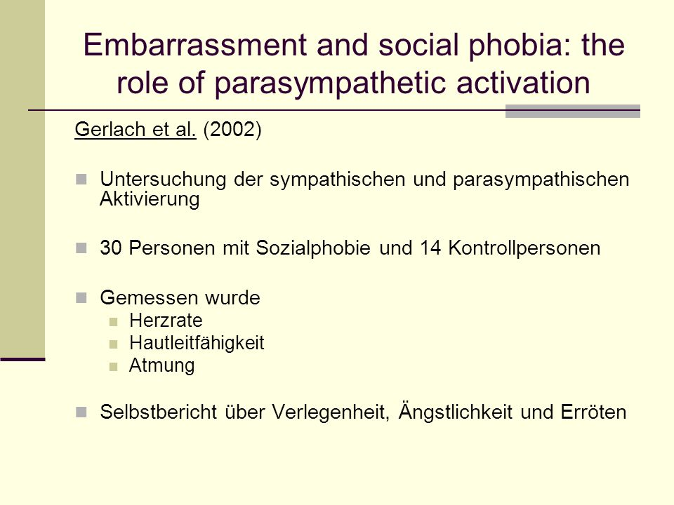 Embarrassment and social phobia: the role of parasympathetic activation Gerlach et al.