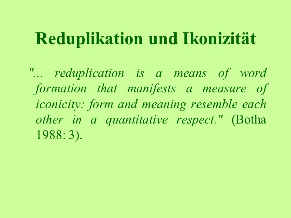 Reduplikation und Ikonizität
