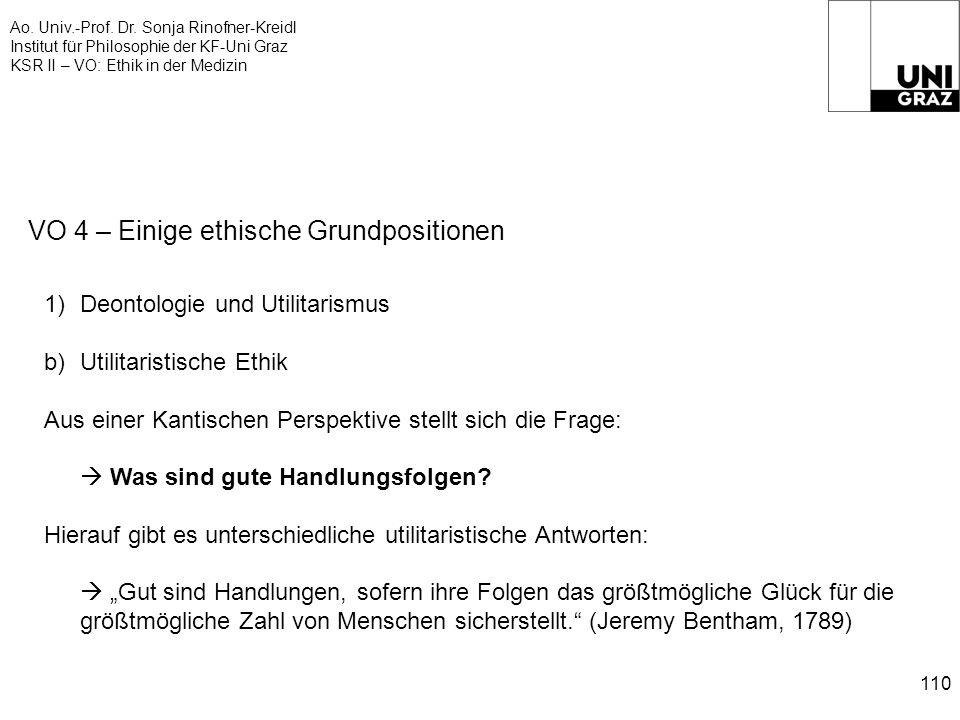 Ao. Univ.-Prof. Dr. Sonja Rinofner-Kreidl Institut für Philosophie der KF-Uni Graz KSR II – VO: Ethik in der Medizin 110 VO 4 – Einige ethische Grundp