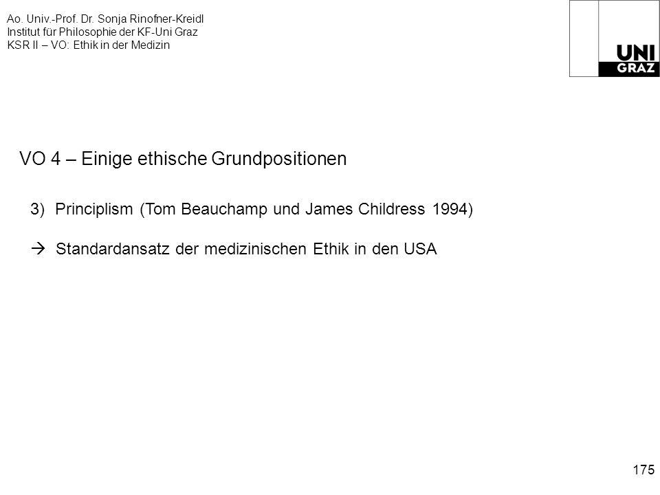 Ao. Univ.-Prof. Dr. Sonja Rinofner-Kreidl Institut für Philosophie der KF-Uni Graz KSR II – VO: Ethik in der Medizin 175 VO 4 – Einige ethische Grundp