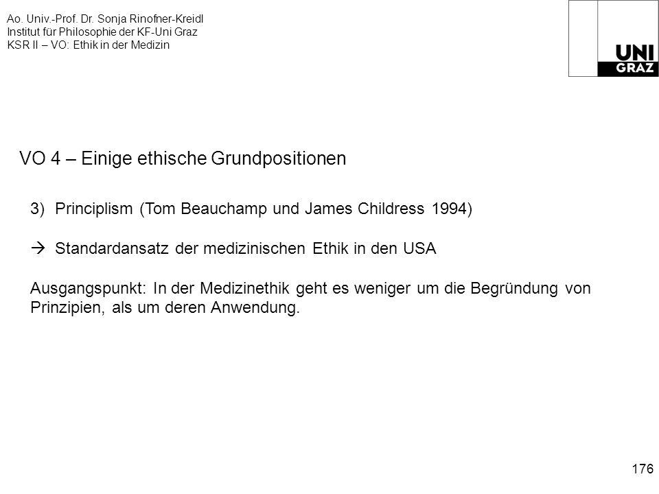 Ao. Univ.-Prof. Dr. Sonja Rinofner-Kreidl Institut für Philosophie der KF-Uni Graz KSR II – VO: Ethik in der Medizin 176 VO 4 – Einige ethische Grundp