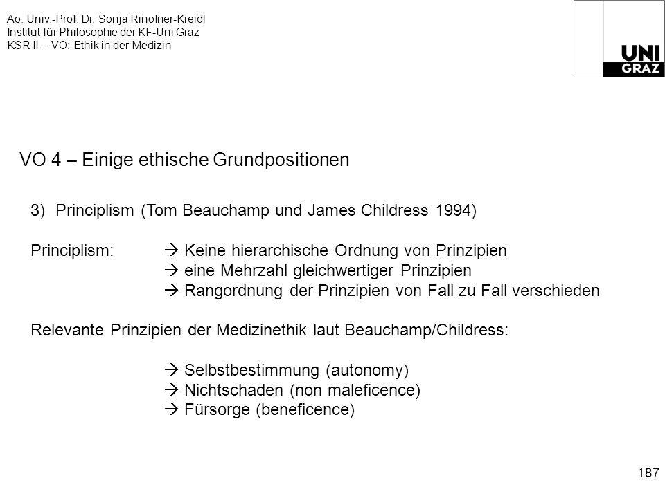 Ao. Univ.-Prof. Dr. Sonja Rinofner-Kreidl Institut für Philosophie der KF-Uni Graz KSR II – VO: Ethik in der Medizin 187 VO 4 – Einige ethische Grundp