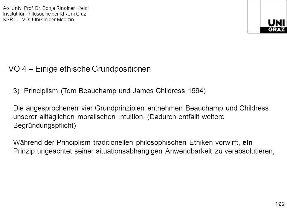Ao. Univ.-Prof. Dr. Sonja Rinofner-Kreidl Institut für Philosophie der KF-Uni Graz KSR II – VO: Ethik in der Medizin 192 VO 4 – Einige ethische Grundp