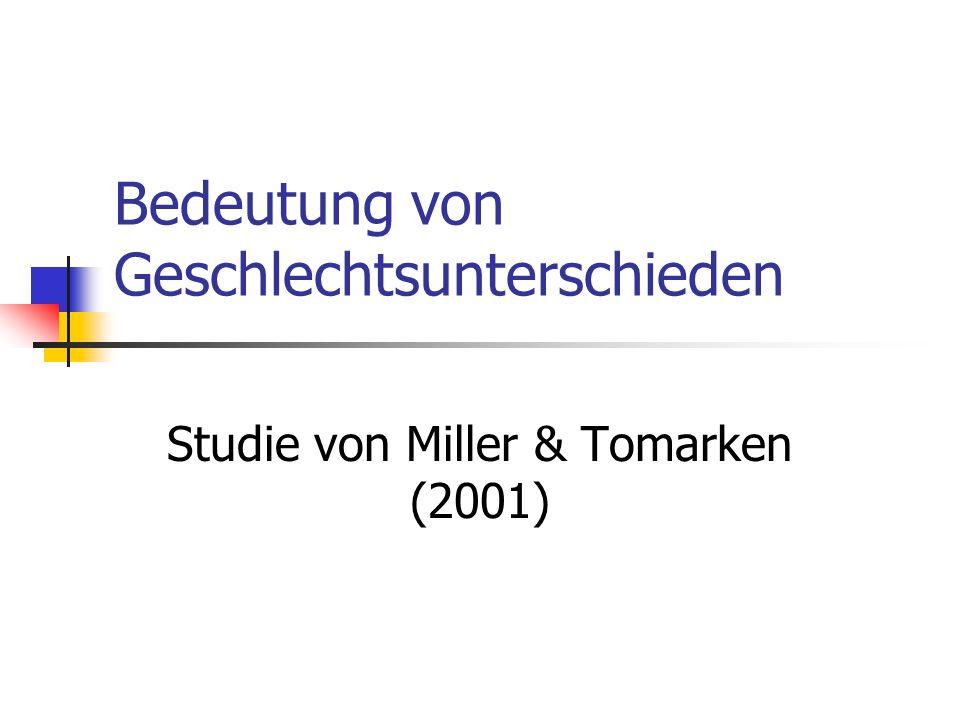 Bedeutung von Geschlechtsunterschieden Studie von Miller & Tomarken (2001)