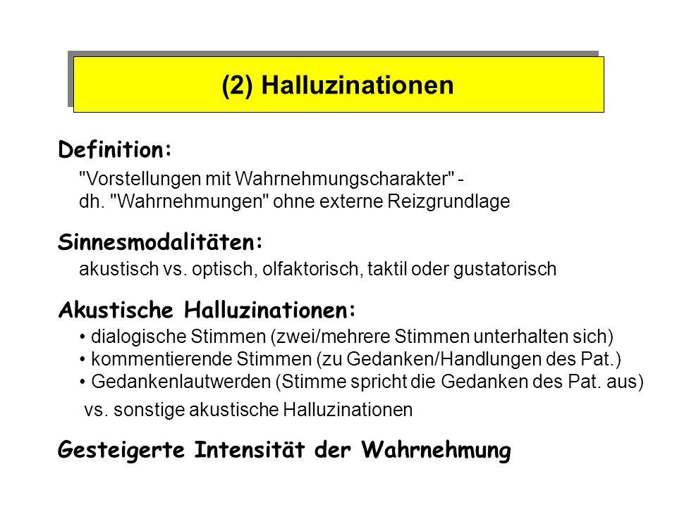 (3) Desorganisation von Sprache u.Denken Theoret.