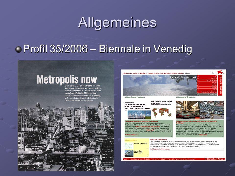 Allgemeines Profil 35/2006 – Biennale in Venedig