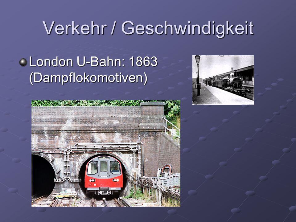 Verkehr / Geschwindigkeit London U-Bahn: 1863 (Dampflokomotiven)