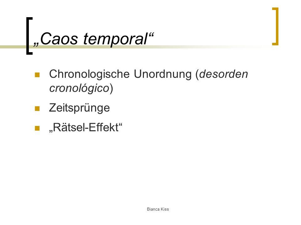 Bianca Kiss Caos temporal Chronologische Unordnung (desorden cronológico) Zeitsprünge Rätsel-Effekt