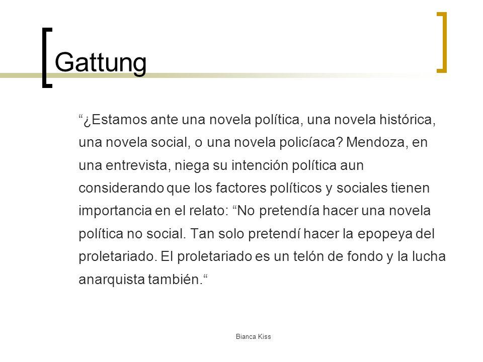 Bianca Kiss Gattung ¿Estamos ante una novela política, una novela histórica, una novela social, o una novela policíaca.
