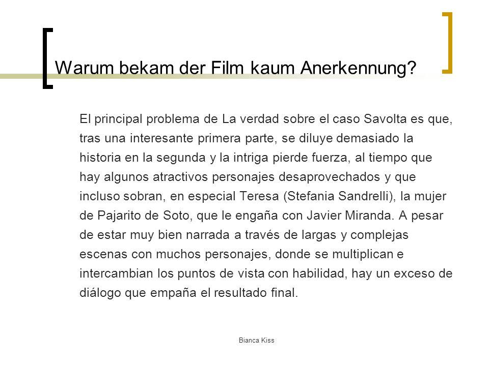 Bianca Kiss Warum bekam der Film kaum Anerkennung.