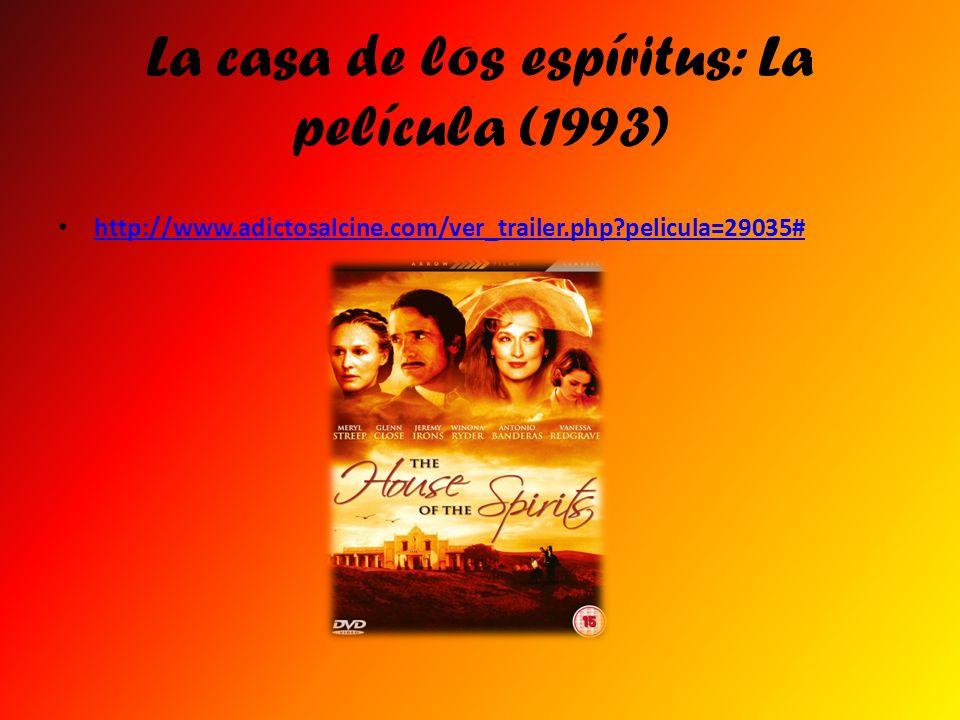 La casa de los espíritus: La película (1993) http://www.adictosalcine.com/ver_trailer.php?pelicula=29035#