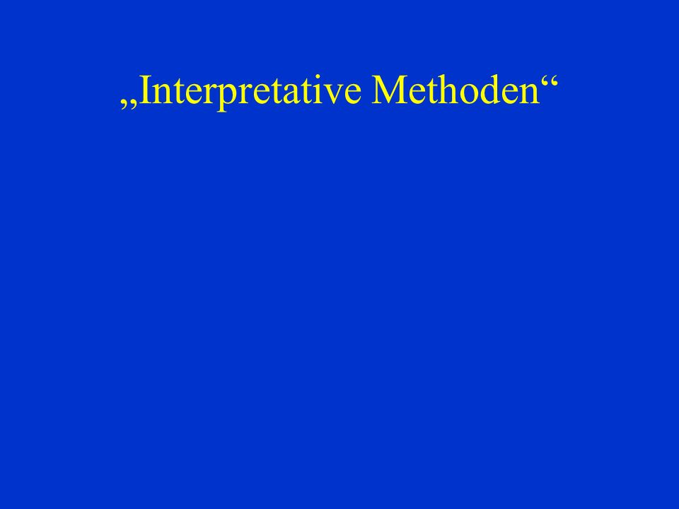 Interpretative Methoden