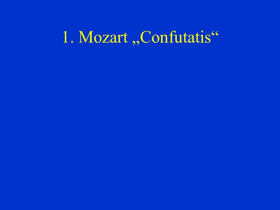1. Mozart Confutatis