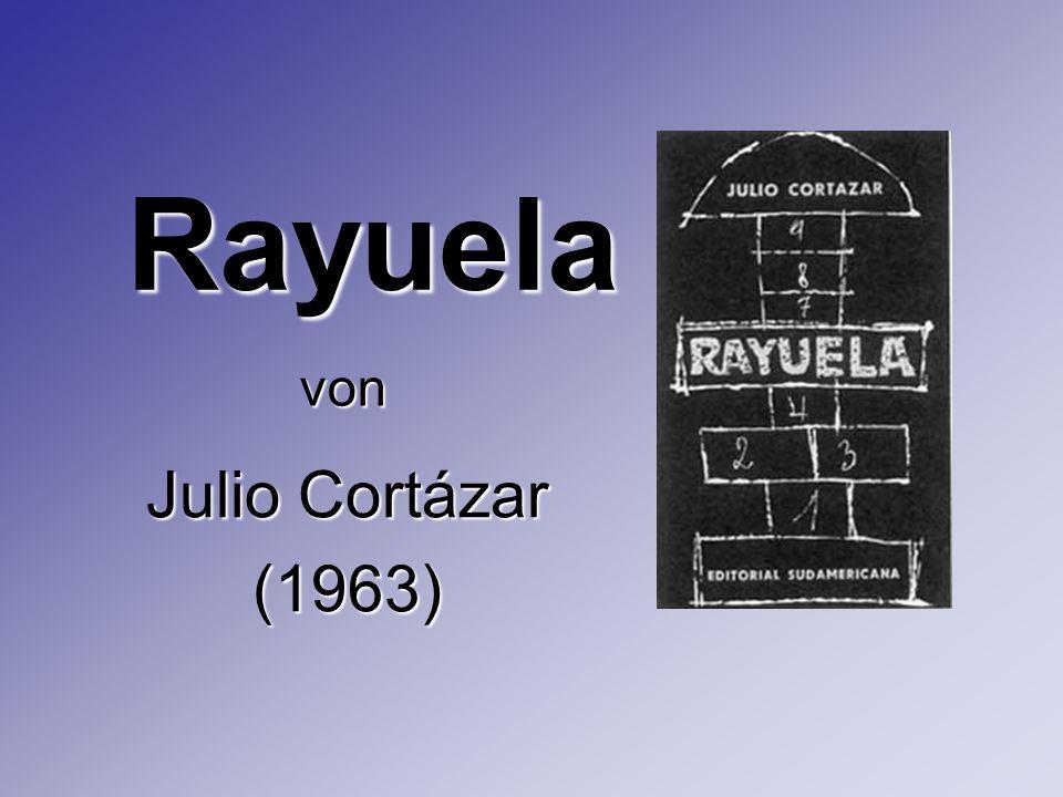 Rayuela Julio Cortázar (1963) von