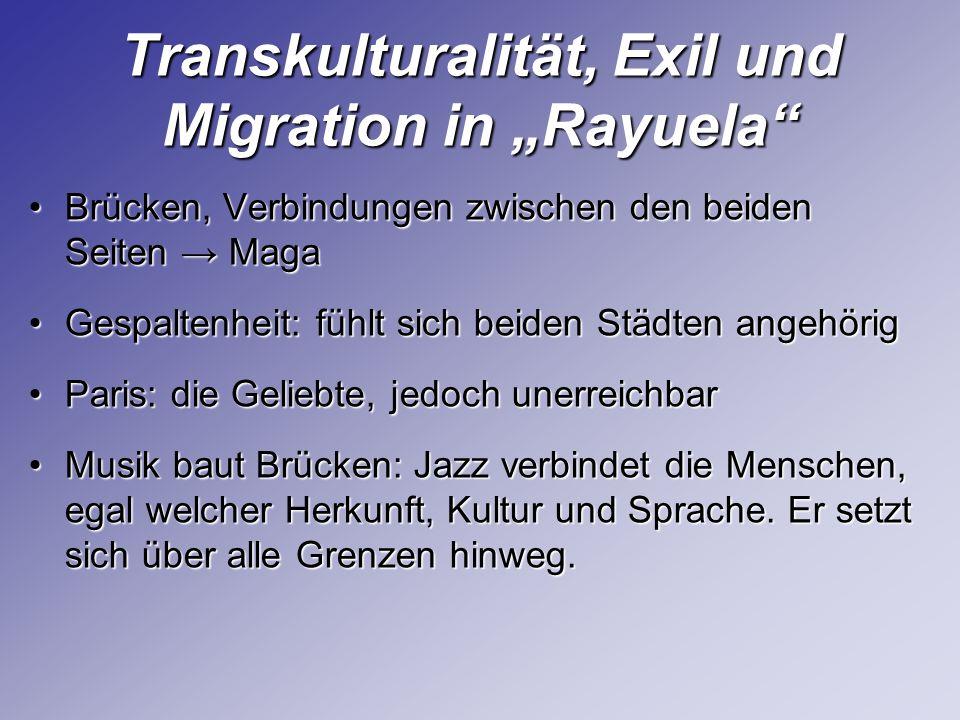 Transkulturalität, Exil und Migration in Rayuela Brücken, Verbindungen zwischen den beiden Seiten MagaBrücken, Verbindungen zwischen den beiden Seiten