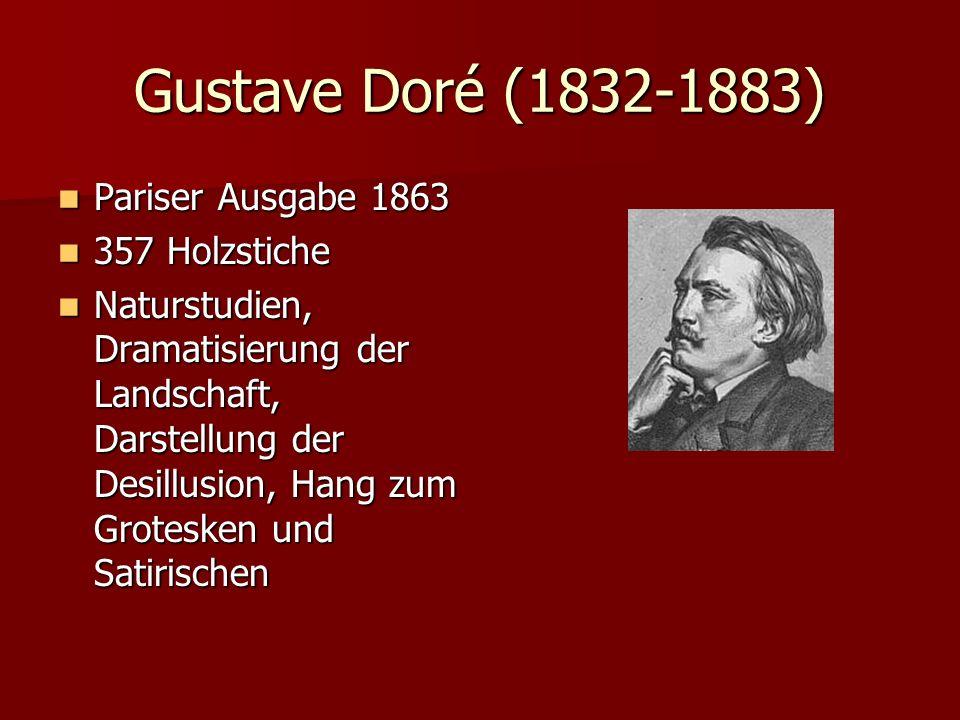 Gustave Doré (1832-1883) Pariser Ausgabe 1863 Pariser Ausgabe 1863 357 Holzstiche 357 Holzstiche Naturstudien, Dramatisierung der Landschaft, Darstell