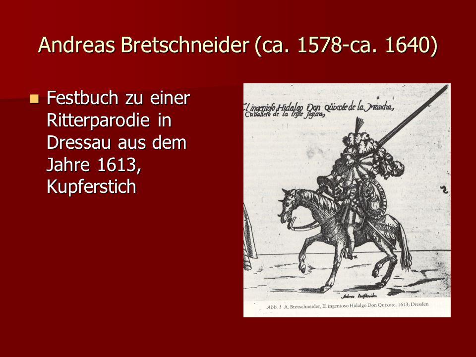 Andreas Bretschneider (ca. 1578-ca. 1640) Festbuch zu einer Ritterparodie in Dressau aus dem Jahre 1613, Kupferstich Festbuch zu einer Ritterparodie i