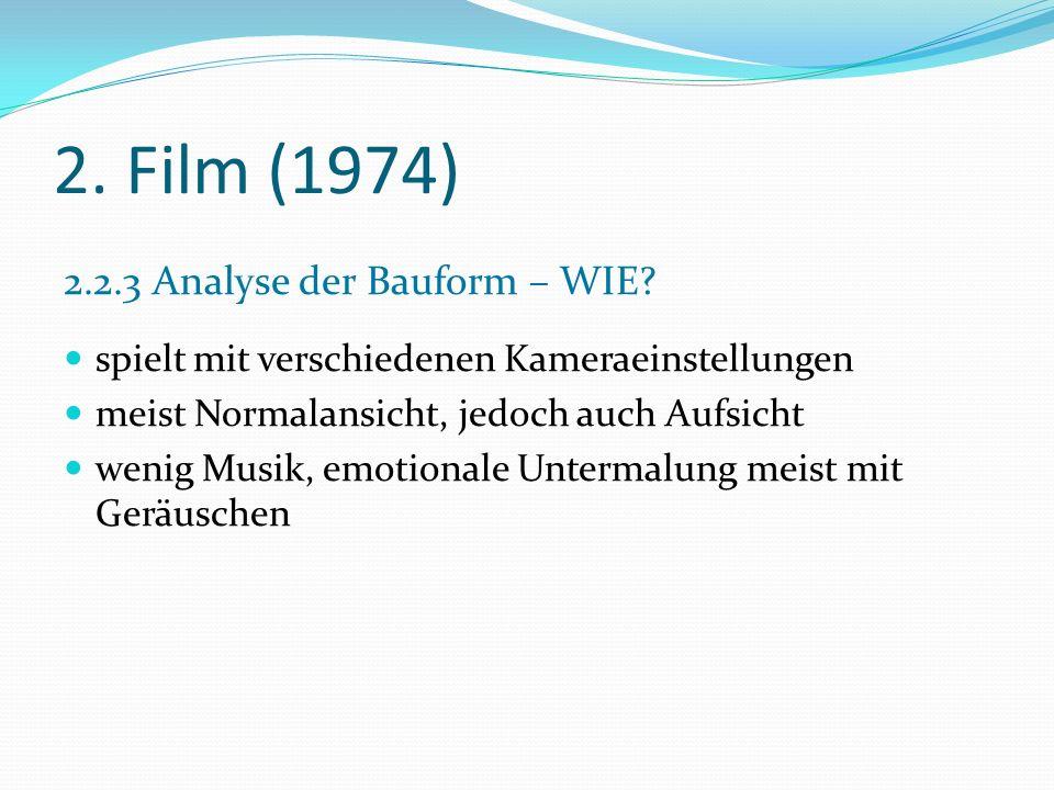 2.Film (1974) 2.2.4 Analyse der Normen und Werte – WOZU.