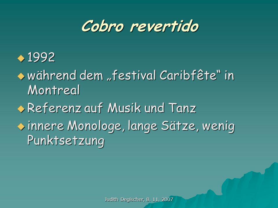 Judith Degischer, 8. 11. 2007 Cobro revertido 1992 1992 während dem festival Caribfête in Montreal während dem festival Caribfête in Montreal Referenz
