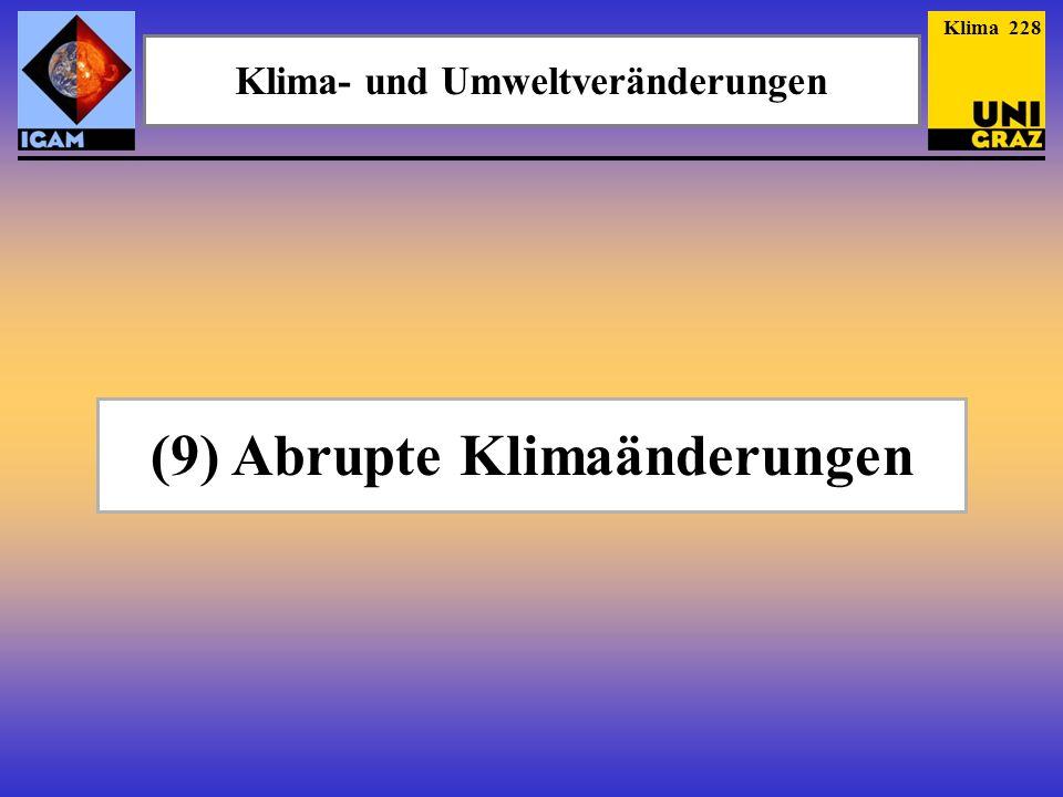 (9) Abrupte Klimaänderungen Klima- und Umweltveränderungen Klima 228