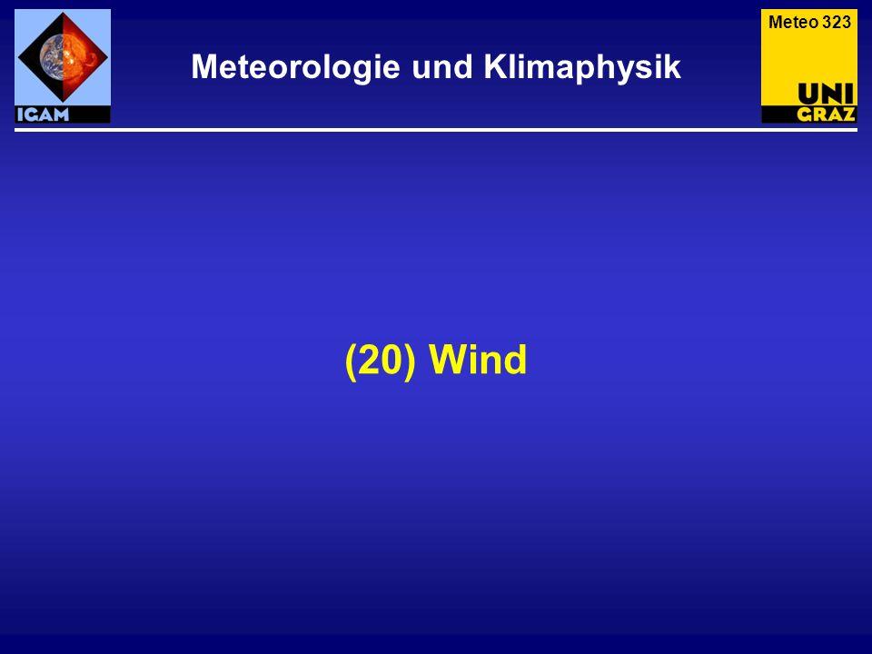 (20) Wind Meteorologie und Klimaphysik Meteo 323