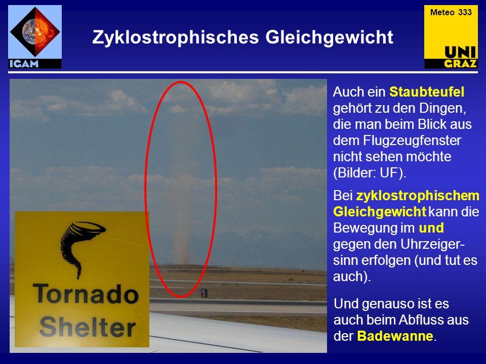 Auch ein Staubteufel gehört zu den Dingen, die man beim Blick aus dem Flugzeugfenster nicht sehen möchte (Bilder: UF). Bei zyklostrophischem Gleichgew
