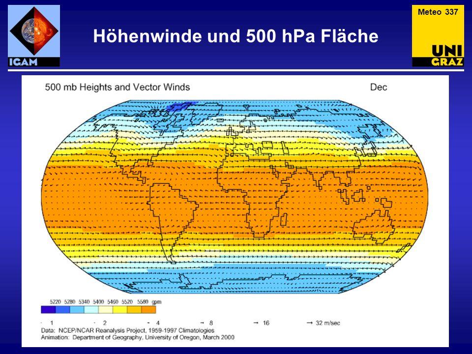 Höhenwinde und 500 hPa Fläche Meteo 337