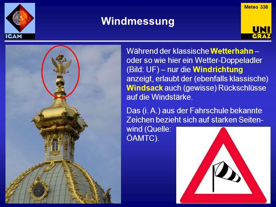 Während der klassische Wetterhahn – oder so wie hier ein Wetter-Doppeladler (Bild: UF) – nur die Windrichtung anzeigt, erlaubt der (ebenfalls klassisc