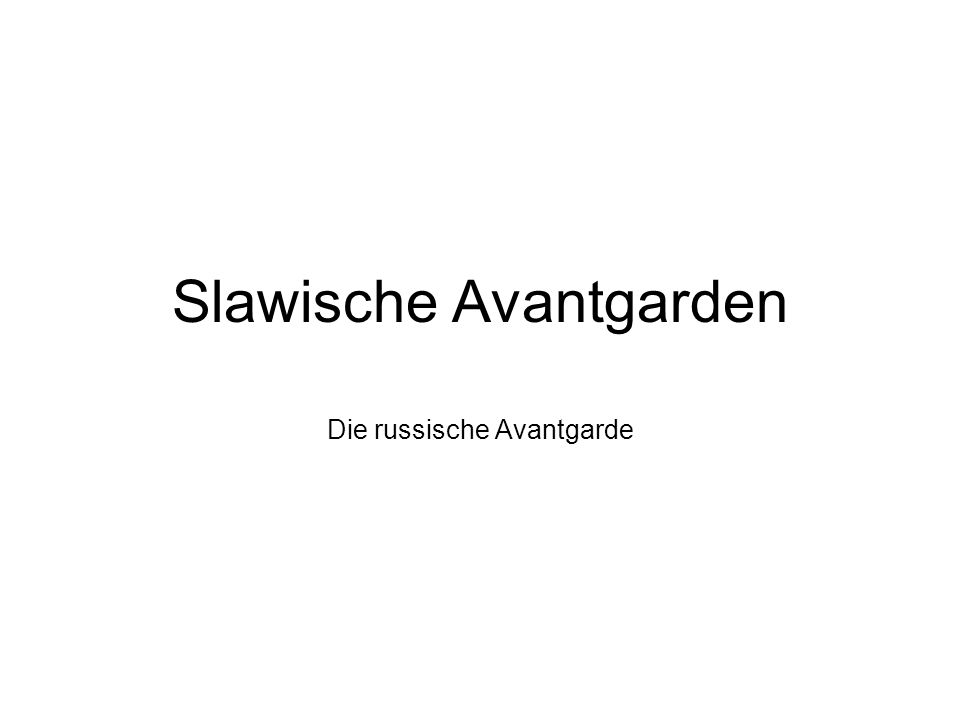 Die Avantgarde international: