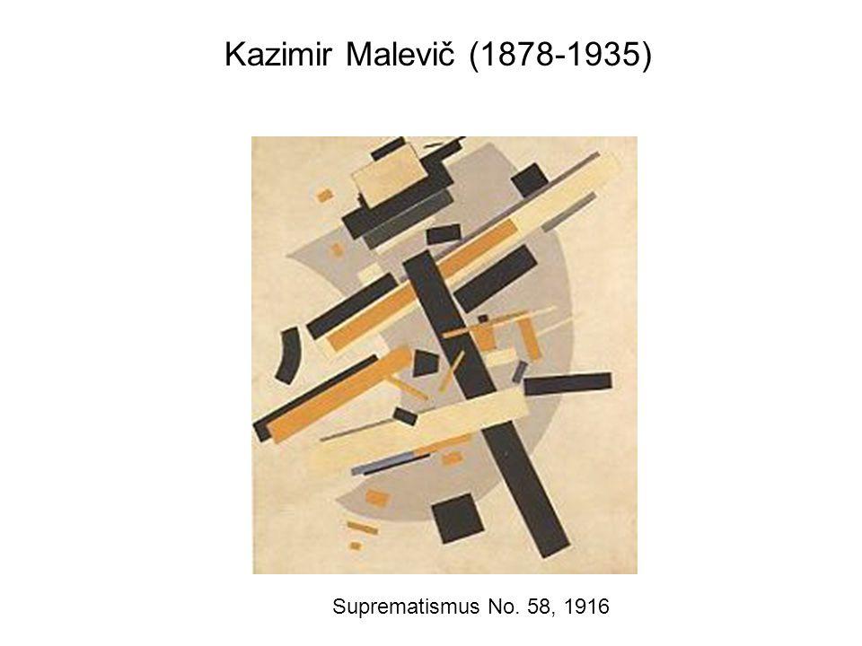 Kazimir Malevič (1878-1935) Suprematismus No. 58, 1916