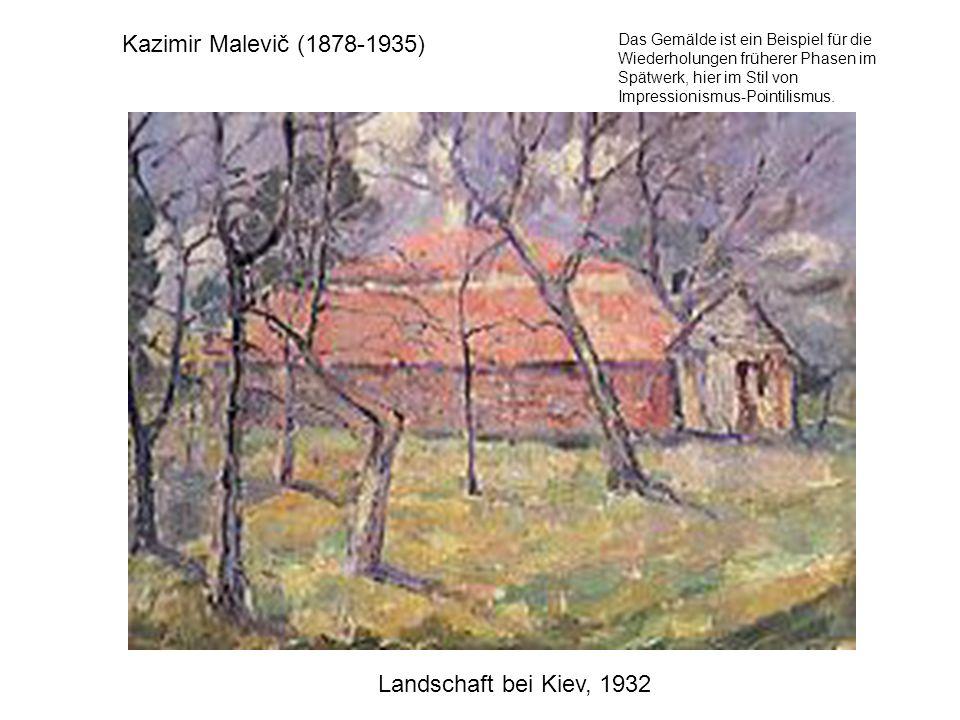 Kazimir Malevič (1878-1935) Landschaft bei Kiev, 1932 Das Gemälde ist ein Beispiel für die Wiederholungen früherer Phasen im Spätwerk, hier im Stil vo