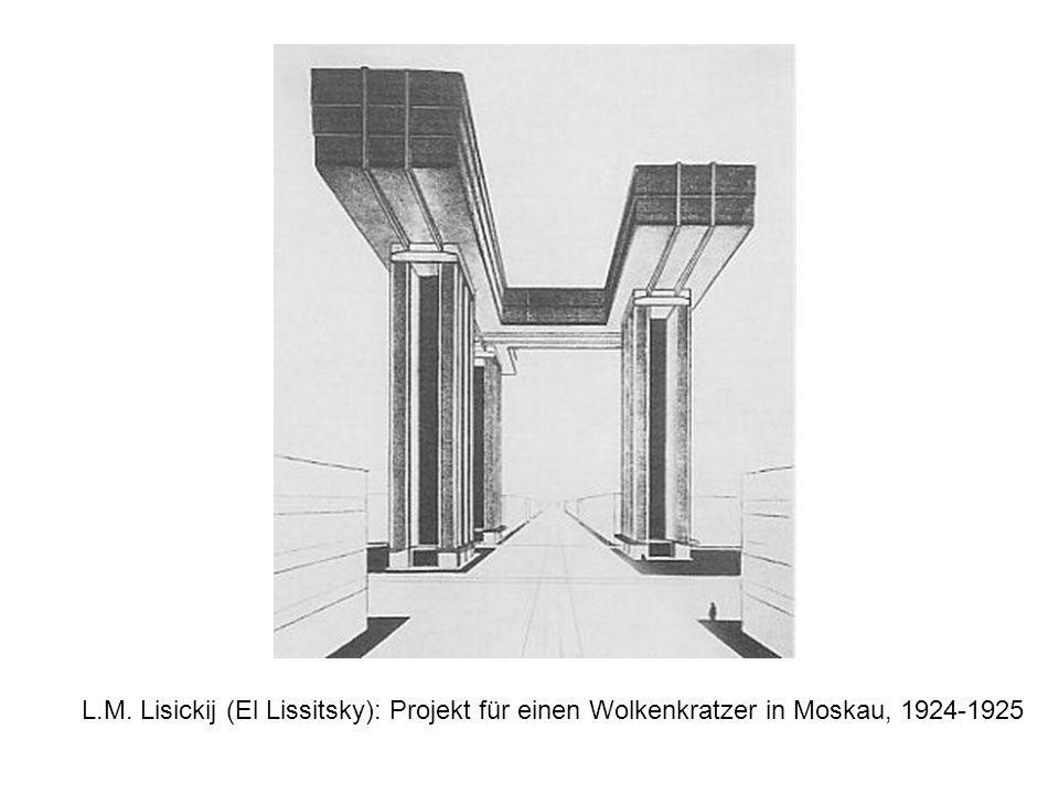 L.M. Lisickij (El Lissitsky): Projekt für einen Wolkenkratzer in Moskau, 1924-1925