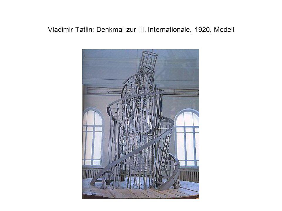 Vladimir Tatlin: Denkmal zur III. Internationale, 1920, Modell