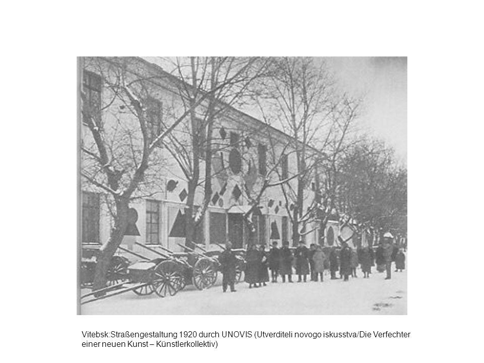 Vitebsk:Straßengestaltung 1920 durch UNOVIS (Utverditeli novogo iskusstva/Die Verfechter einer neuen Kunst – Künstlerkollektiv)