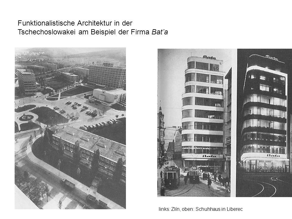 Funktionalistische Architektur in der Tschechoslowakei am Beispiel der Firma Bata links: Zlín, oben: Schuhhaus in Liberec