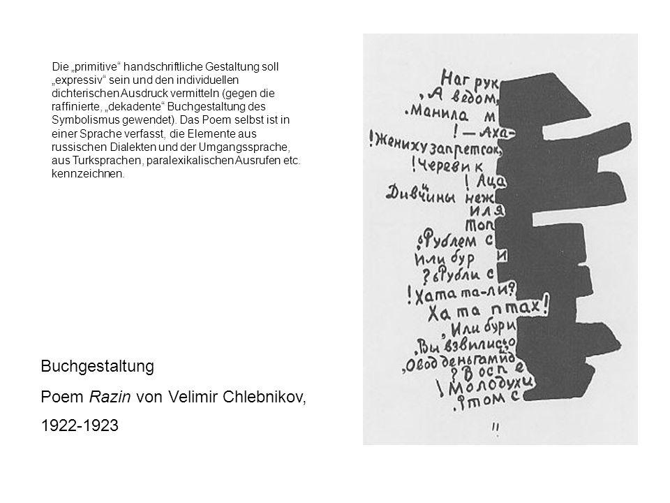 Buchgestaltung Poem Razin von Velimir Chlebnikov, 1922-1923 Die primitive handschriftliche Gestaltung soll expressiv sein und den individuellen dichte
