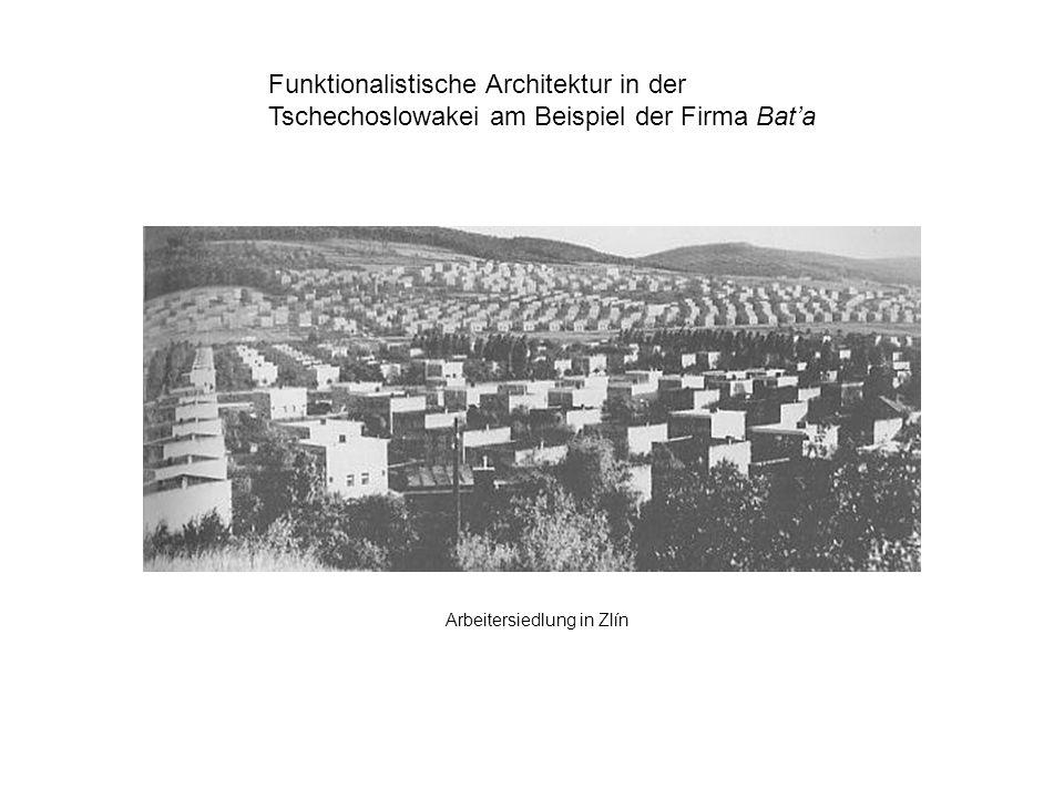 Funktionalistische Architektur in der Tschechoslowakei am Beispiel der Firma Bata Arbeitersiedlung in Zlín